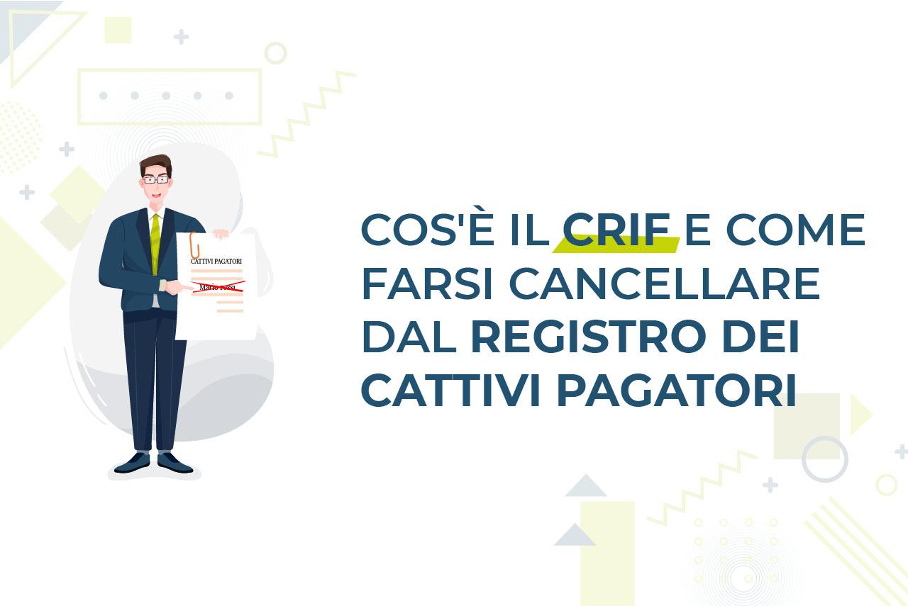 https://www.prestivalore.com/pv/wp-content/uploads/2020/10/CRIF-come-farsi-cancellare-dal-resgistro-dei-cattivi-pagatori.jpg