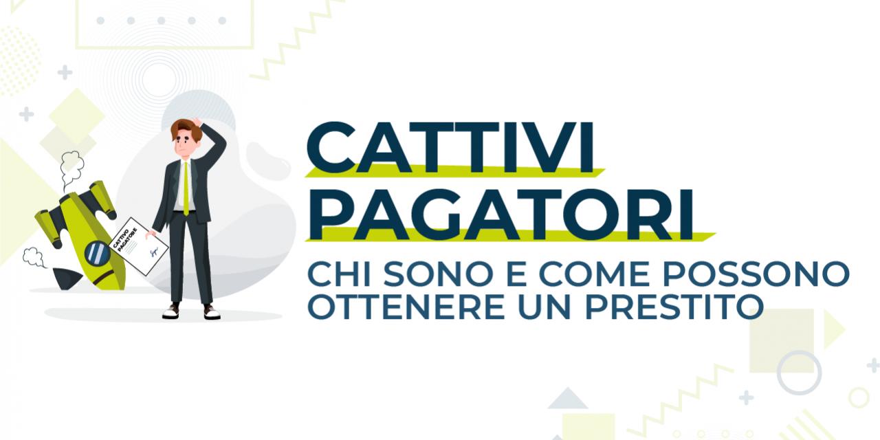 https://www.prestivalore.com/pv/wp-content/uploads/2020/12/CattiviPagatori-1280x640.png