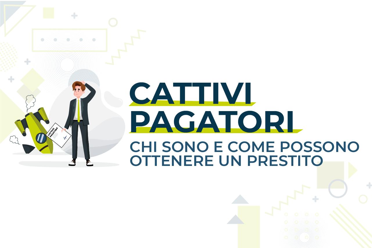 https://www.prestivalore.com/pv/wp-content/uploads/2020/12/CattiviPagatori.png