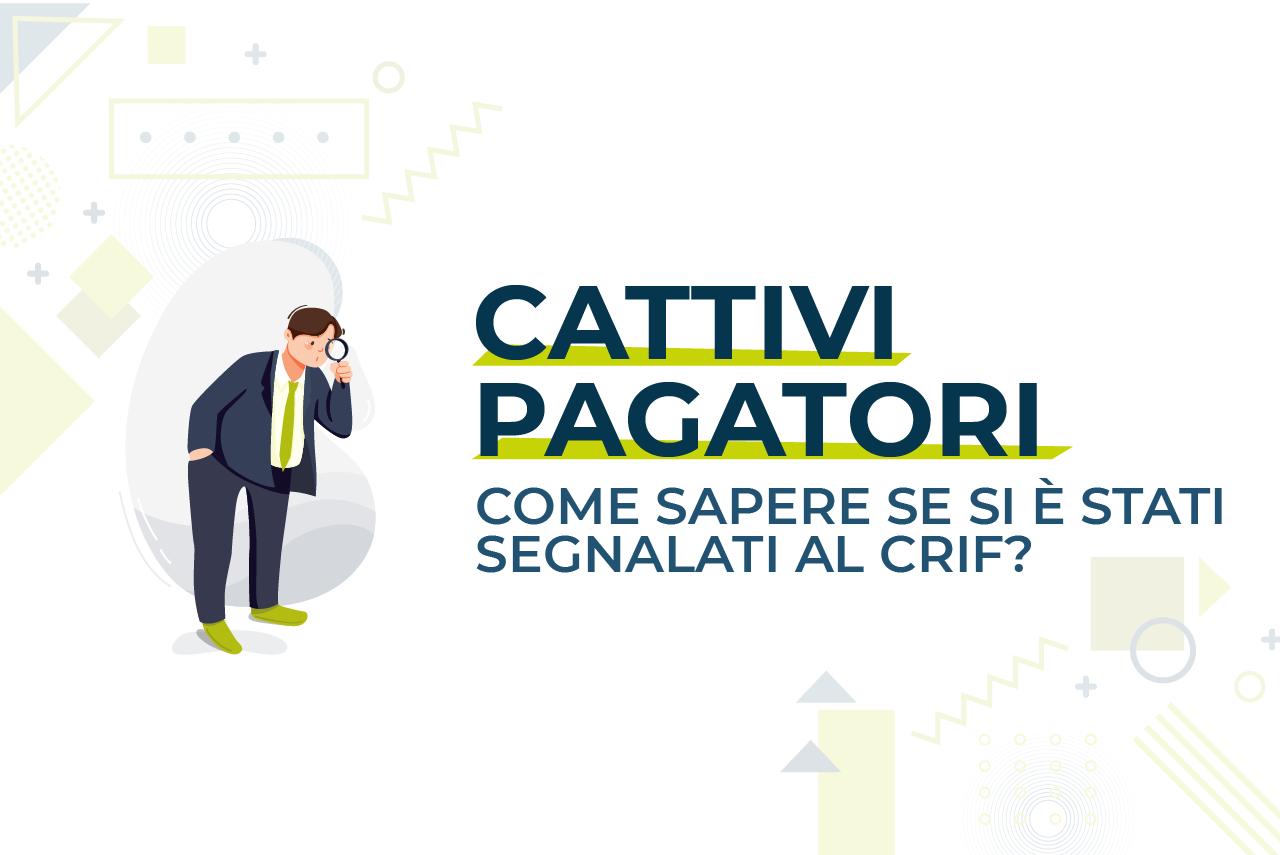 https://www.prestivalore.com/pv/wp-content/uploads/2021/01/Cattivi-pagatori-come-sapere-se-si-è-stati-segnalati-al-CRIF.png