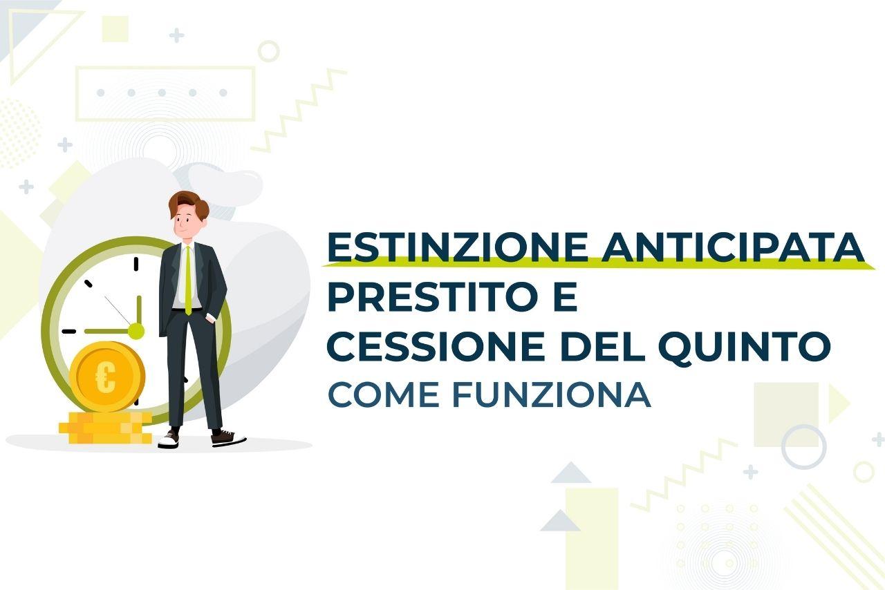 https://www.prestivalore.com/pv/wp-content/uploads/2021/03/estinzione-anticipata-cessione-del-quinto.jpg