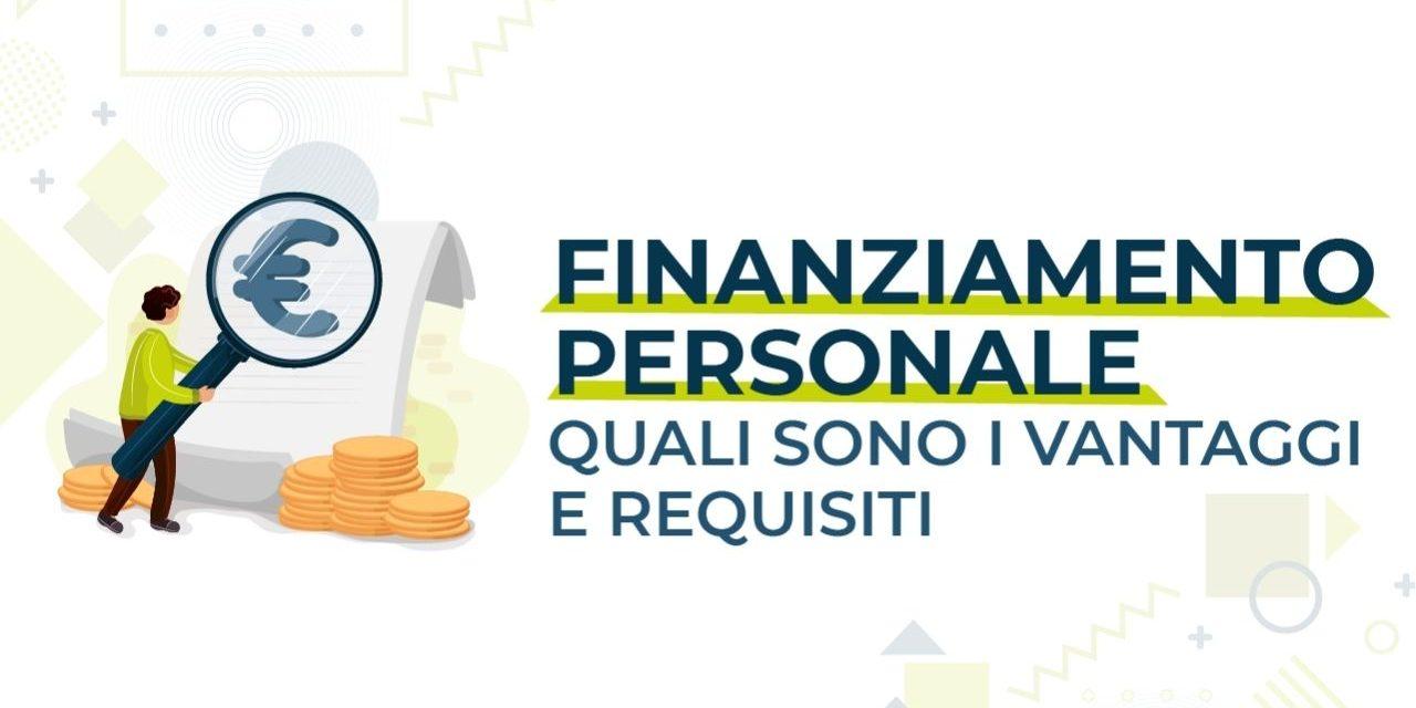 https://www.prestivalore.com/pv/wp-content/uploads/2021/05/finanziamento-personale-vantaggi-e-requisiti-1280x640.jpg