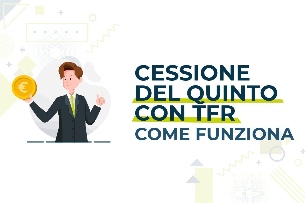 https://www.prestivalore.com/pv/wp-content/uploads/2021/06/Cessione-del-quinto-con-TFR.jpg