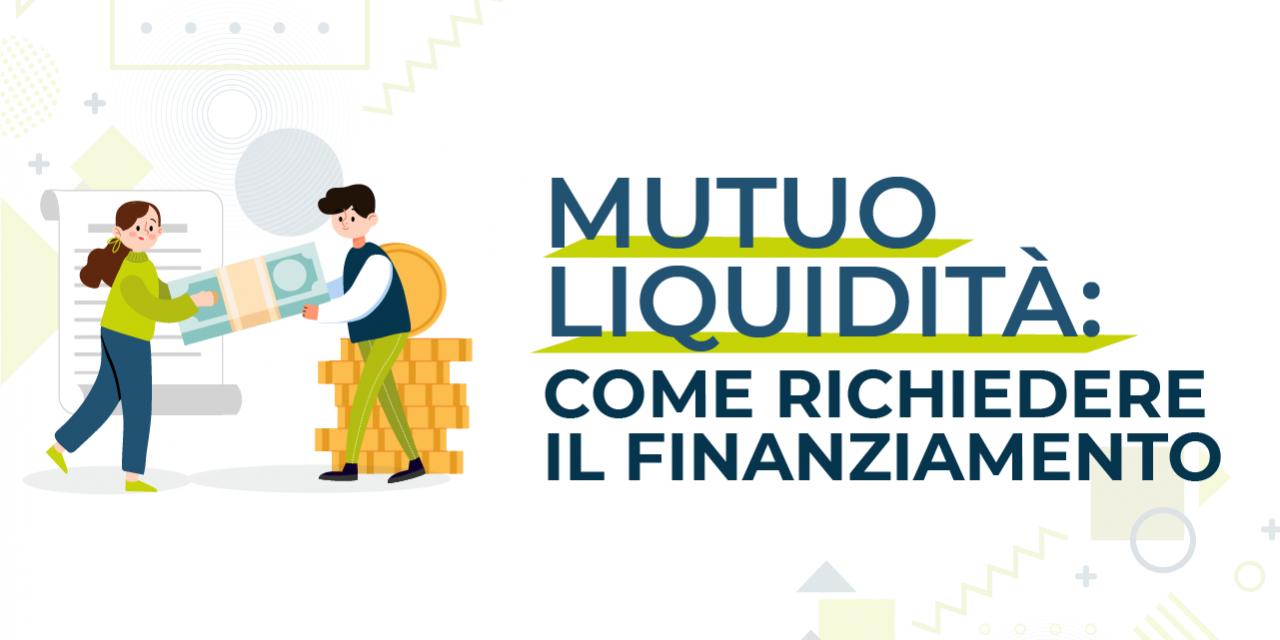 https://www.prestivalore.com/pv/wp-content/uploads/2021/06/mutuo-liquidità-come-richiederlo-1280x640.png