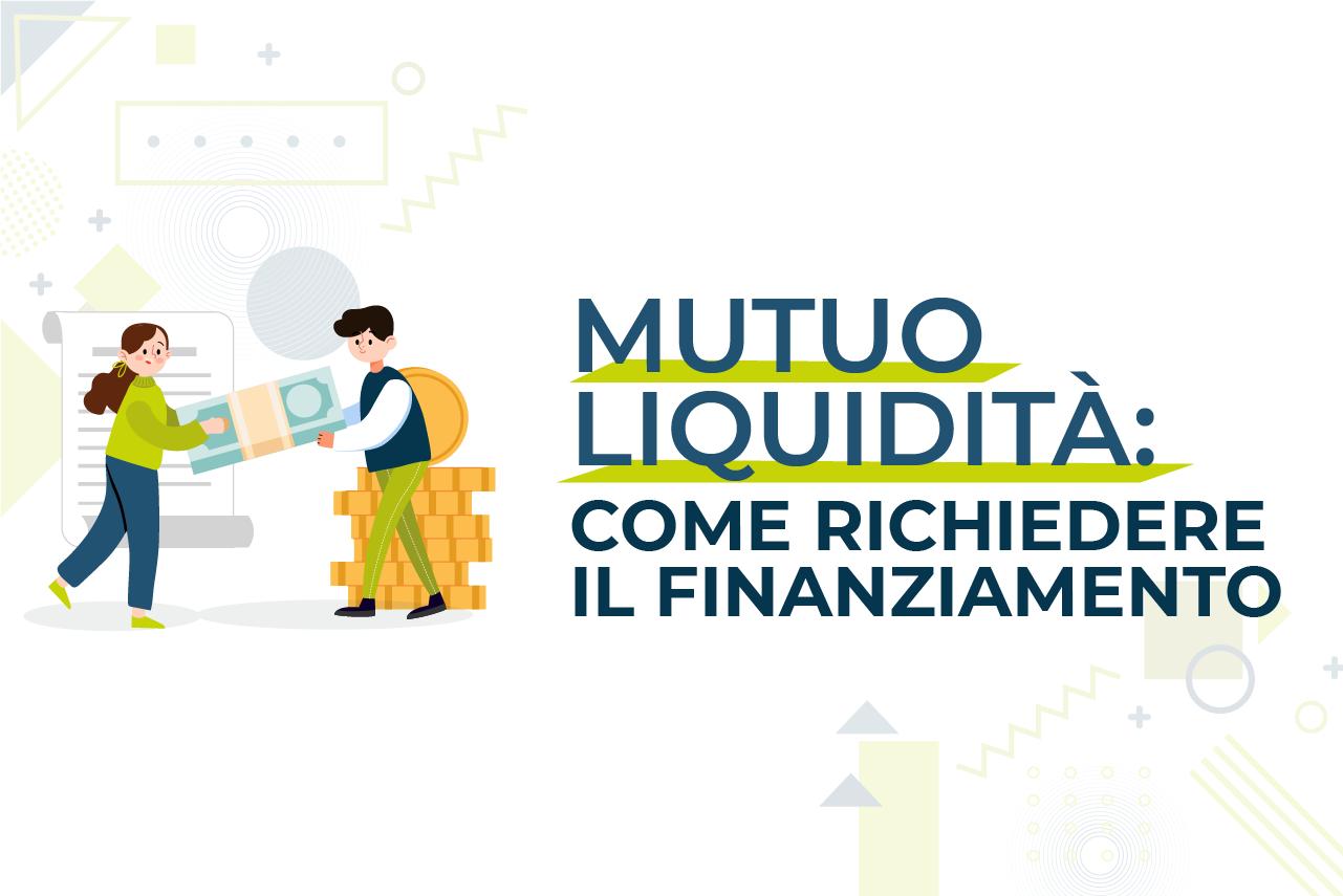 https://www.prestivalore.com/pv/wp-content/uploads/2021/06/mutuo-liquidità-come-richiederlo.png