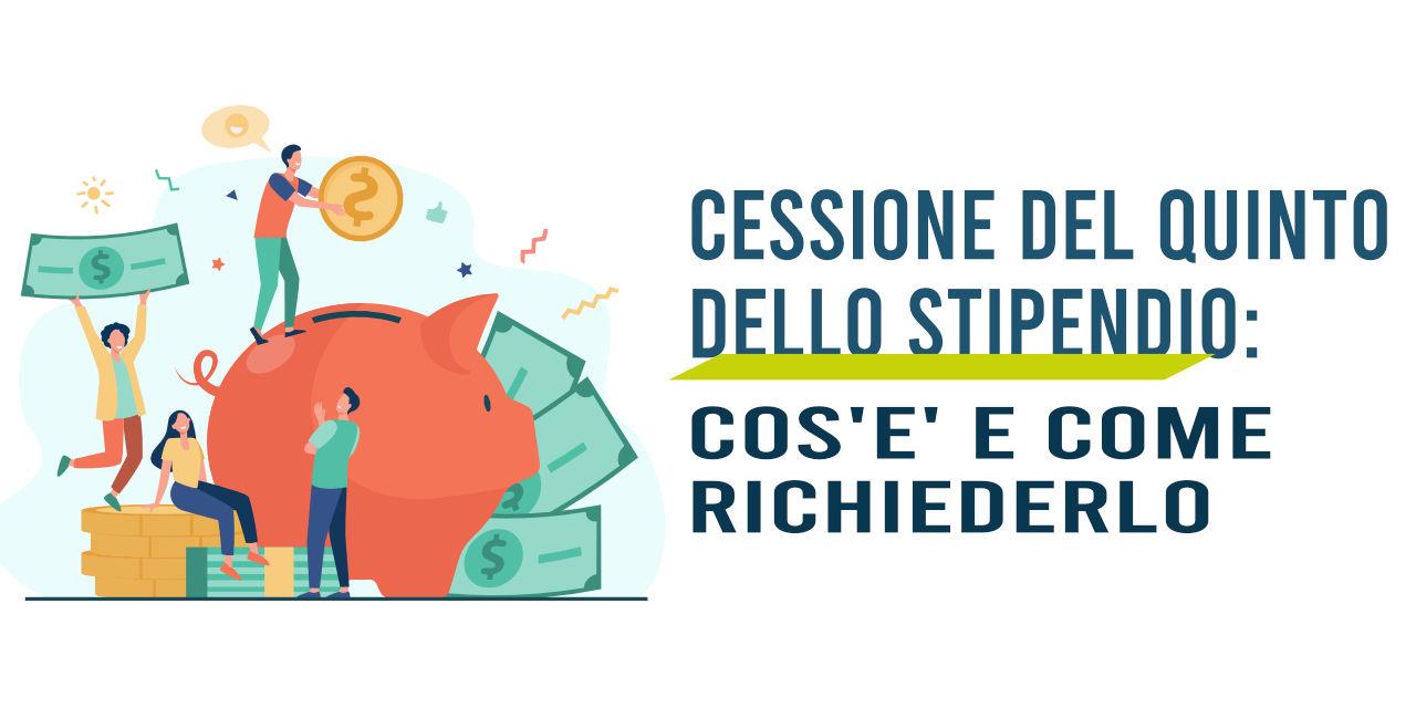 https://www.prestivalore.com/pv/wp-content/uploads/2021/10/cessione-quinto-stipendio.jpg