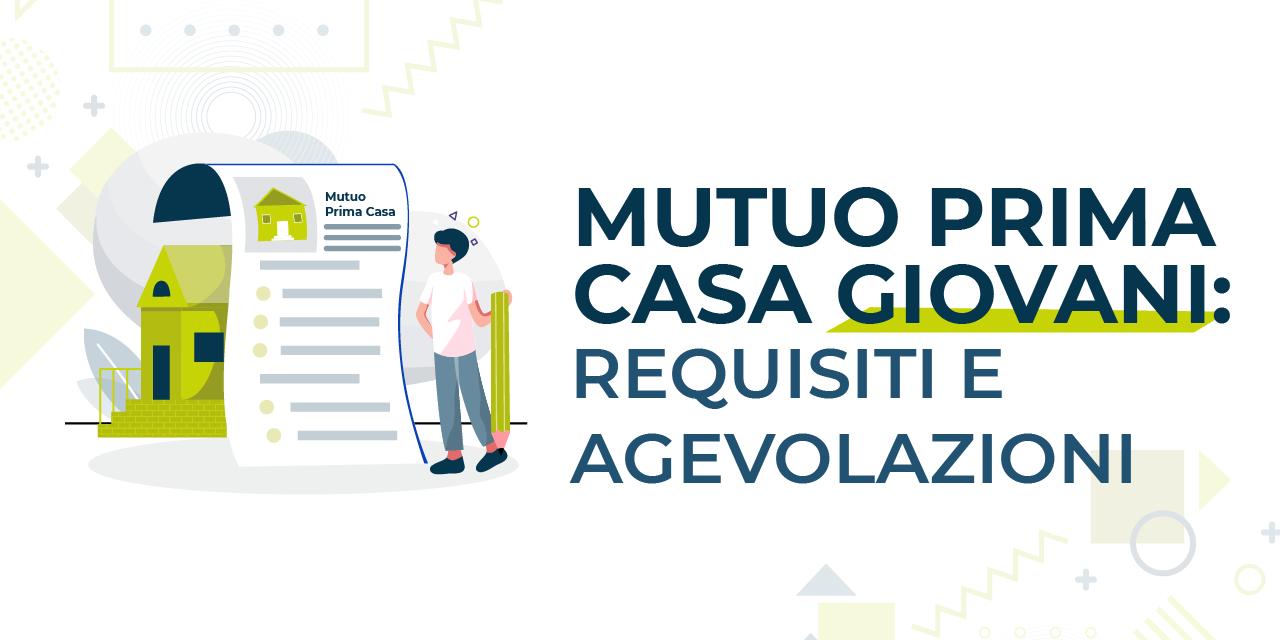 https://www.prestivalore.com/pv/wp-content/uploads/2021/11/mutuo-prima-casa-giovani-1280x640.png